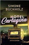 Hotel Cartagena (Chas Riley, #9)