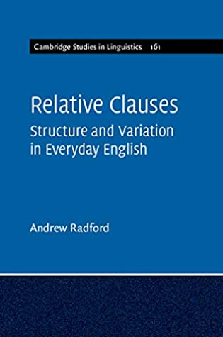 Relative Clauses: Structure and Variation in Everyday English