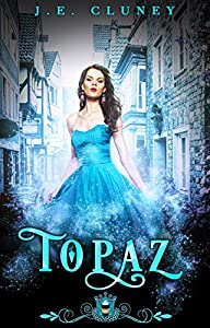 Topaz (Jewels Cafe: Topaz #1)
