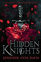 Hidden Knights (Knights of the Realm, #3)