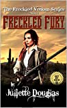 """A Classic Western: Freckled Fury: The First, Second And Third Westerns In The """"The Freckled Venom Series"""""""