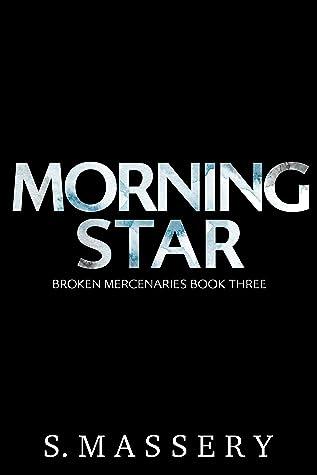 Morning Star by S. Massery