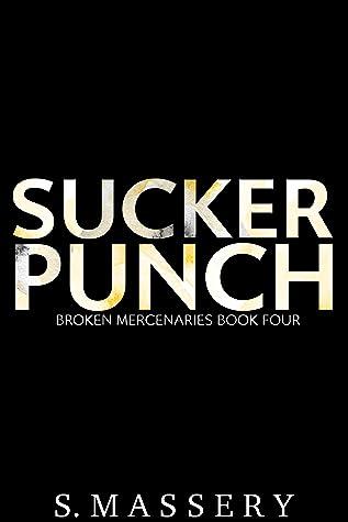 Sucker Punch (Broken Mercenaries, #4)