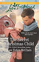 The Secret Christmas Child (Rescue Haven)