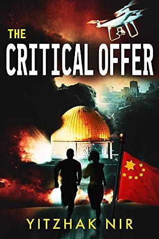 The Critical Offer: A Political Thriller