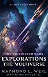 Explorations: The Multiverse (The Originator Wars, #5) ebook review