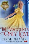 The Viscount's Only Love (Christmas Belles, #2)