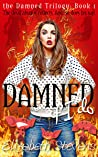 Damned if I do (the Damned Trilogy, #1)