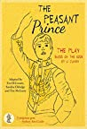 The Peasant Prince: Based on the book by Li Cunxin