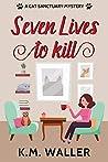 Seven Lives to Kill (Cat Sanctuary #1)