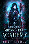 Midnight Fae Academy: Book One (Midnight Fae Academy #1)
