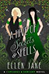 A Hive of Secrets and Spells (Cupcakes and Sorcery, #2)