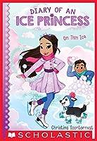 On Thin Ice (Diary of an Ice Princess #3)