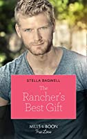 The Rancher's Best Gift (Mills & Boon True Love) (Men of the West, Book 43)