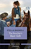 The Rancher's Best Gift (Men of the West)
