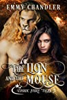 The Lion and the Mouse (Cosmic Fairy Tales)