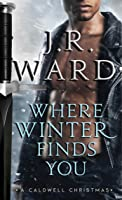 Where Winter Finds You (Black Dagger Brotherhood, #18)