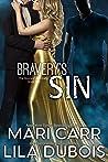 Bravery's Sin