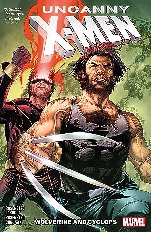 Uncanny X-Men: Wolverine and Cyclops, Vol. 1