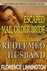 Escaped Mail Order Bride And Her Redeemed Husband (Sunny Springs, #2)