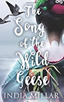 The Song of the Wild Geese (The Geisha Who Ran Away)