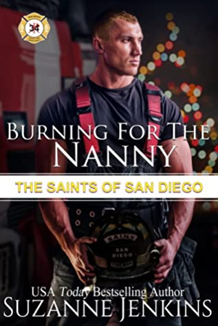 Burning For the Nanny (The Saints of San Diego #3)