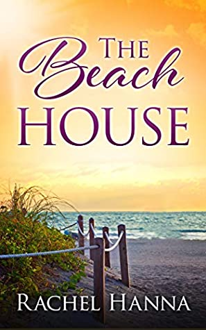 The Beach House (South Carolina Sunsets #1)