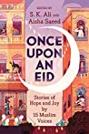 Book cover for Once Upon an Eid: Stories of Hope and Joy by 15 Muslim Voices