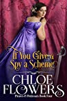 If You Give a Spy a Scheme: Women's Action & Adventure Romance (Pirates & Petticoats Action & Adventure Romance Book 5)