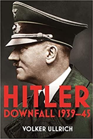 Hitler: Downfall, 1939-45
