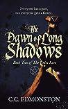 The Dawn Of Long Shadows (The Grim Lore, #2)
