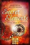 Im Spiel der Flammen (Secret Elements, #4)