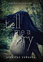 Tell Me a Story (Claire Goodnite)