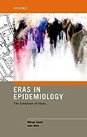 Eras in Epidemiology: The Evolution of Ideas