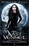 The Last Vessel (The Chronicles of Luna Moon #1)