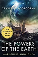 The Powers of the Earth (Aristillus, #1)