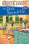 The Diva Spices It Up (A Domestic Diva Mystery #13)