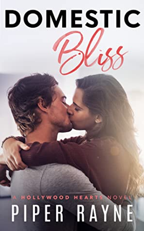 Domestic Bliss (Hollywood Hearts #3)