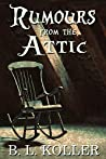 Rumours From The Attic