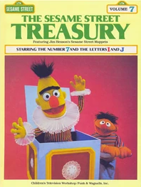 The Sesame Street Treasury, Volume 7: Starring The Number 7 And The Letters I And J