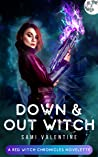 Down & Out Witch (Red Witch Chronicles, #0)