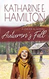 Autumn's Fall (A Love for All Seasons, #2)