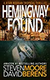 Hemingway Found: A Ryan Bodean Tropical Thriller
