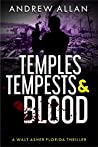 Temples, Tempests & Blood