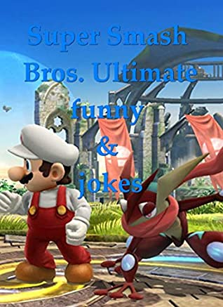 The Best Super Smash Bros Memes The Ultimate Funny And Joke