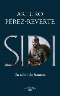 Sidi by Arturo Pérez-Reverte