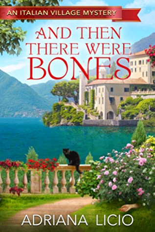 And Then There Were Bones (An Italian Village Mystery, #0)