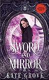 Sword and Mirror (Yokai Treasures, #1)