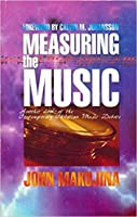 Measuring The Music: Another Look At The Contemporary Christian Music Debate
