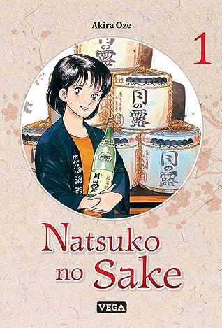 Natsuko no Sake, Tome 1 by Oze Akira